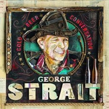 GEORGE STRAIT - COLD BEER CONVERSATION