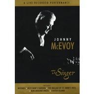 JOHNNY MCEVOY - THE SINGER (DVD)