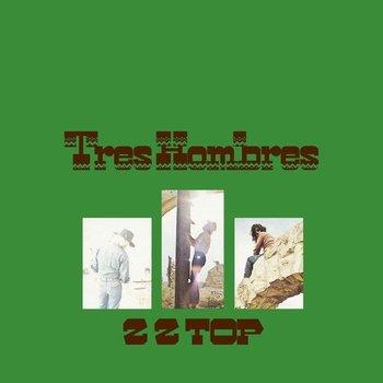 ZZ TOP - TRES HOMBRES LP