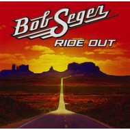 BOB SEGER - RIDE OUT (DELUXE EDITION CD)
