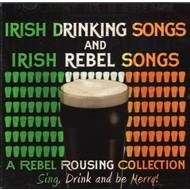 IRISH DRINKING SONGS & IRISH REBEL SONGS - VARIOUS