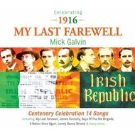 MICK GALVIN - MY LAST FAREWELL CD