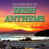 THE VERY BEST OF IRISH ANTHEMS - VARIOUS ARTISTS
