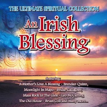AN IRISH BLESSING - VARIOUS ARTISTS