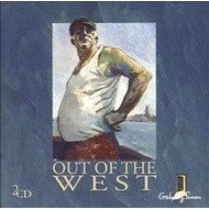 OUT OF THE WEST - VARIOUS ARTISTS (2 CD SET)