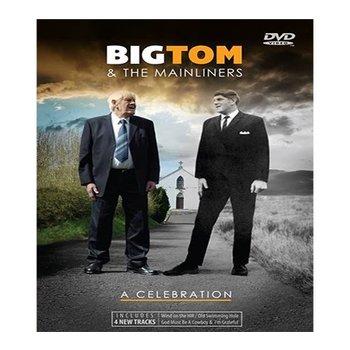 BIG TOM & THE MAINLINERS - A CELEBRATION (DVD)