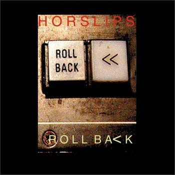 HORSLIPS - ROLL BACK CD
