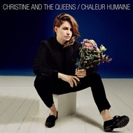 Because,  CHRISTINE AND THE QUEENS - CHALEUR HUMAINE