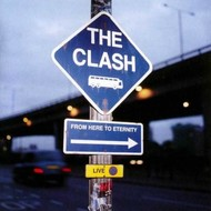 Sony Music,  THE CLASH - FROM HERE TO ETERNITY CD