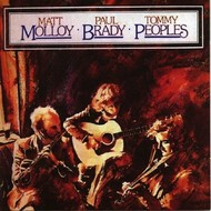 MATT MOLLOY, PAUL BRADY, TOMMY PEOPLES CD