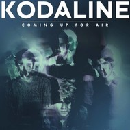 B-Unique Records,  KODALINE - COMING UP FOR AIR
