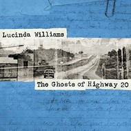 Highway 20 Records,  LUCINDA WILLIAMS - THE GHOSTS OF HIGHWAY 20 (2 CD Set)