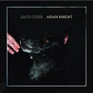 Full Time Hobby,  AIDEN KNIGHT - EACH OTHER (CD)