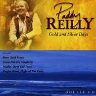 Celtic Collections,  PADDY REILLY - THE GOLD AND SILVER DAYS