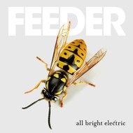 FEEDER - ALL BRIGHT ELECTRIC CD