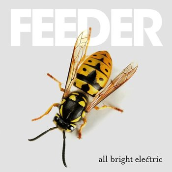 FEEDER - ALL BRIGHT ELECTRIC (Vinyl)