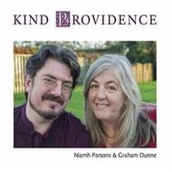 Niamh Parsons,  NIAMH PARSONS & GRAHAM DUNNE - KIND PROVIDENCE