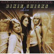 Open Wide/Monument/Columbia,  DIXIE CHICKS - TOP OF THE WORLD TOUR LIVE (2 CD Set)