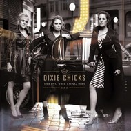 Sony Music,  DIXIE CHICKS - TAKING THE LONG WAY