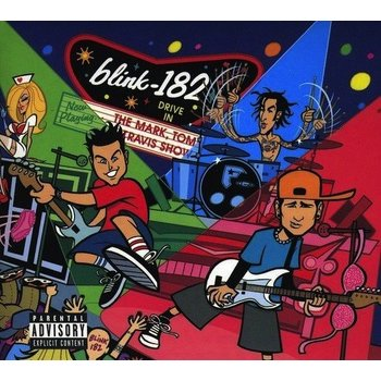 BLINK 182 - THE MARK, TOM AND TRAVIS SHOW CD