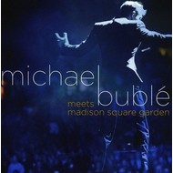MICHAEL BUBLE - MEETS MADISON SQUARE GARDEN ( CD & DVD)...