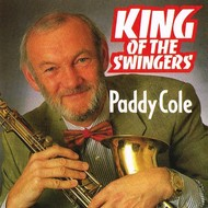 PADDY COLE - KING OF THE SWINGERS (CD)...