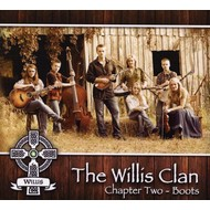 THE WILLIS CLAN - CHAPTER TWO: BOOTS (CD).