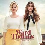 CMG,  WARD THOMAS - CARTWHEELS (Vinyl)