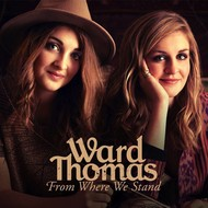 CMG,  WARD THOMAS - FROM WHERE WE STAND (CD)