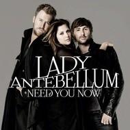 Capitol Nashville,  LADY ANTEBELLUM - NEED YOU NOW