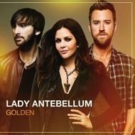 LADY ANTEBELLUM - GOLDEN