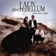 Capitol Nashville,  LADY ANTEBELLUM - OWN THE NIGHT