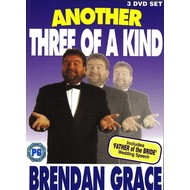 BRENDAN GRACE - ANOTHER THREE OF A KIND (3 DVD Set)