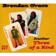 BRENDAN GRACE - ANOTHER THREE OF A KIND (3 CD Set)