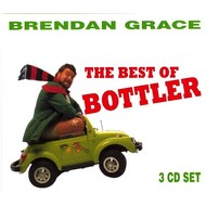 BRENDAN GRACE - THE BEST OF BOTTLER (3 CD Set)