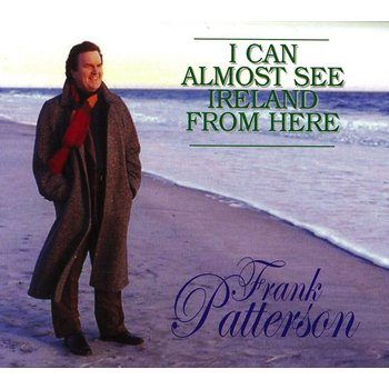 FRANK PATTERSON - I CAN ALMOST SEE IRELAND FROM HERE (3 CD Set)