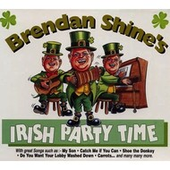 BRENDAN SHINE - IRISH PARTY TIME (3 CD Set)