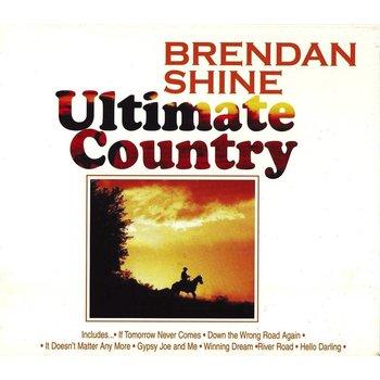 BRENDAN SHINE - ULTIMATE COUNTRY (3 CD Set)