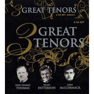 3 GREAT TENORS - JOHN CHARLES THOMAS, FRANK PATTERSON, JOHN MCCORMACK (CD)