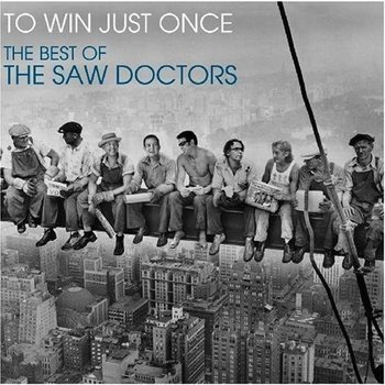 SAW DOCTORS - TO WIN JUST ONCE, THE BEST OF THE SAW DOCTORS (CD)