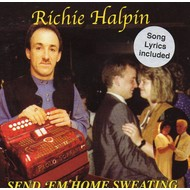 Chart Records,  RICHIE HALPIN - SEND 'EM HOME SWEATING