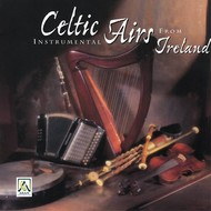 Torc Music,  CELTIC INSTRUMENTAL AIRS FROM IRELAND