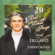JOHNNY MCEVOY - 20 BEST LOVED SONGS FROM IRELAND (CD)