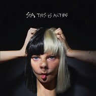 SIA - THIS IS ACTING (CD)