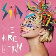RCA,  SIA - WE ARE BORN (CD)