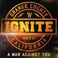Century Media,  IGNITE - A WAR AGAINST YOU
