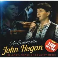 Irish Music,  JOHN HOGAN - AN EVENING WITH JOHN HOGAN (CD & DVD)