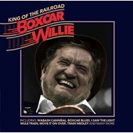 BOXCAR WILLIE - KING OF THE RAILROAD (CD)