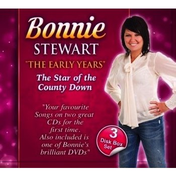 BONNIE STEWART - THE EARLY YEARS, THE STAR OF THE COUNTY DOWN (2 CD/ 1 DVD SET)