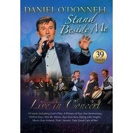 DANIEL O'DONNELL - STAND BESIDE ME, LIVE IN CONCERT (DVD)...